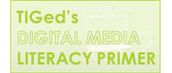 Digital Media Literacy Primer